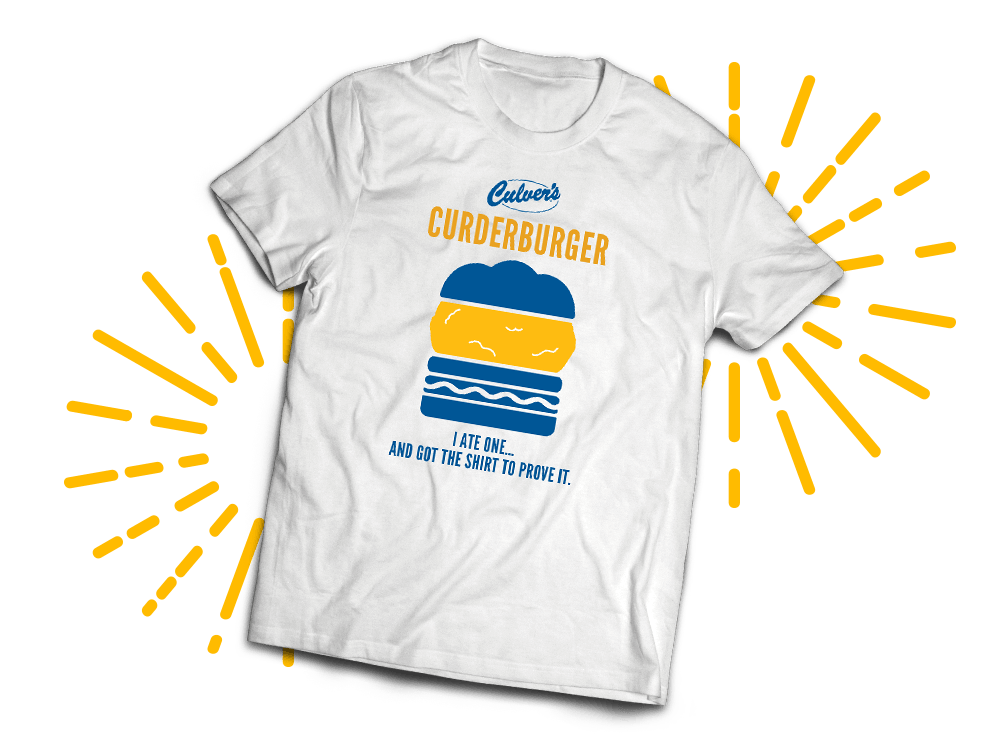 t-shirt that says, Culver's CurderBurger - I ate one... and got the shirt to prove it