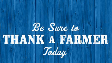 Thank a Farmer Today
