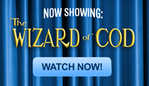 Now Showing: Wizard of Cod - Watch Now!