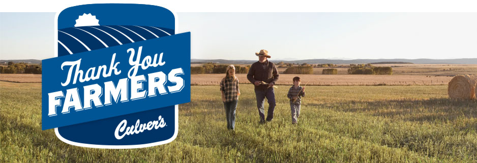 Thank You Farmers - Culver's