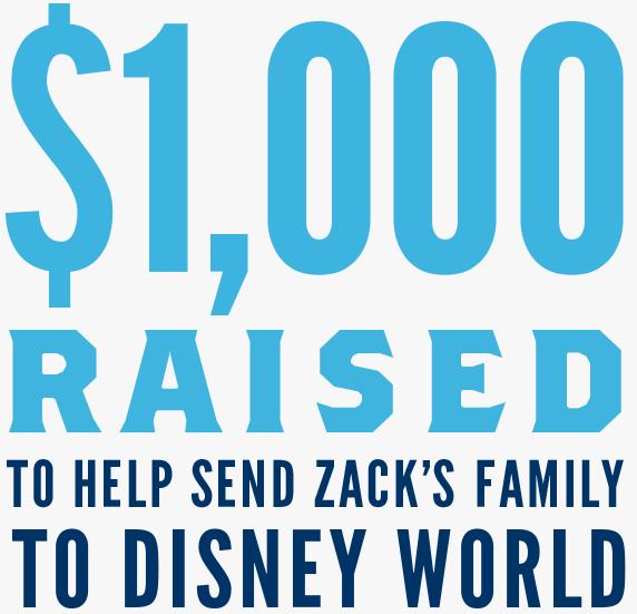 $1,000 raised to help send Zack's family to Disney World